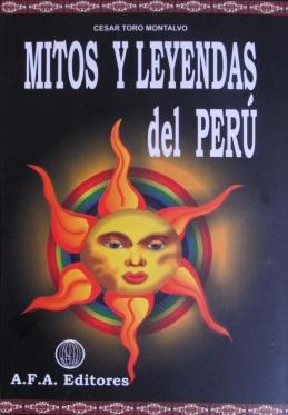 libro-mitos-y-leyendas-del-peru-cesar-toro-montalvo-D_NQ_NP_642211-MPE20517113791_122015-F